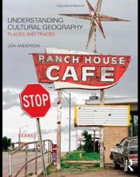 understanding-cultural-geography-places-traces-jon-anderson-paperback-cover-art